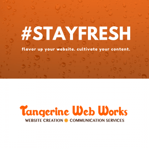 Cultivate Your Website Content - Tangerine Web Works